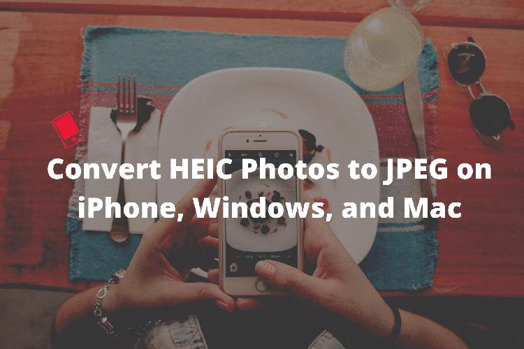 Đổi định dạng HEIC sang JPEG 01